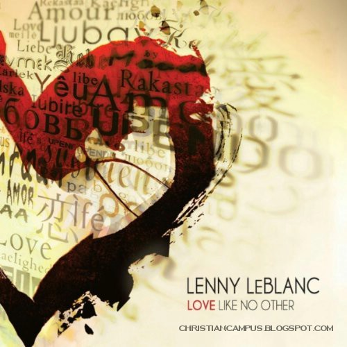 Lenny Leblanc - Love like no other 2010 English Christian album download