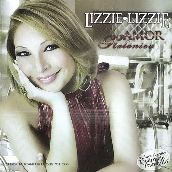 Lizzie Lizzie - Amor Platonico 2010 latin christian songs download