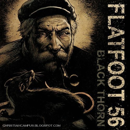Flatfoot 56 - Black Thorn 2010 English Christian album download