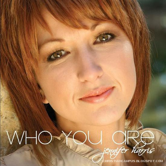 Jennifer Harris - Who you are 2010 English christian album  download