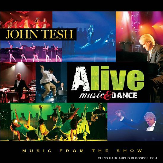 John Tesh Alive Music and dance 2010 english christian album download