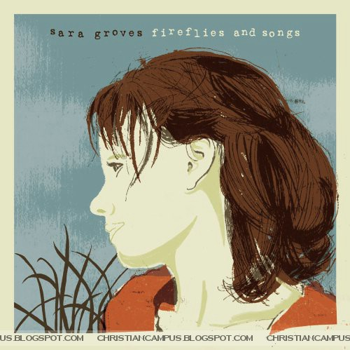 Sara Groves – Fireflies and Songs