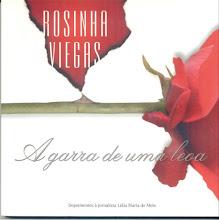 Rosinha Viegas - A Garra de Uma Leoa