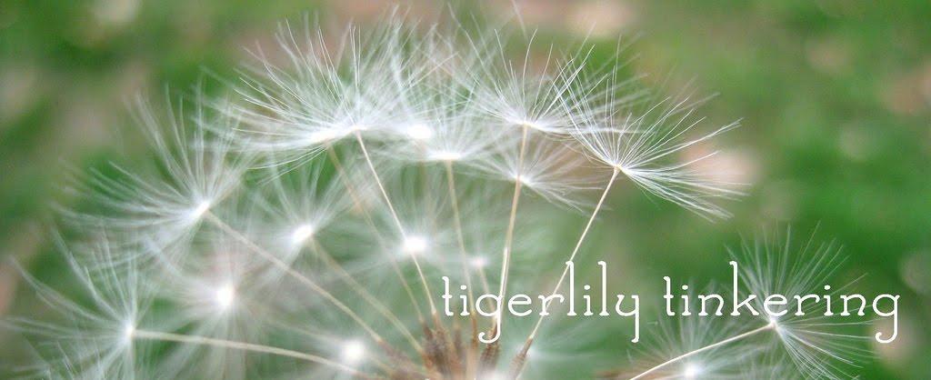 tigerlily tinkering