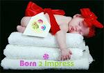 Born 2 Impress Store