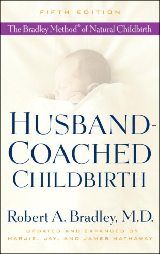 external image Husband-Coached-Childbirth-Fifth-Edition-The-Bradley-Method-of-Natural-Childbirth-055338516X-L.jpg