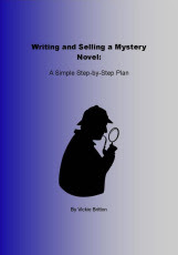 Writing and Selling a Mystery Novel: A Simple Plan
