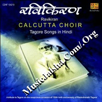 Ravi Kiran-Calcutta Choir (Hindi Rabindra Sangeet) Kolkata Bangla Classic 128kpbs Mp3 Song Album, Download Ravi Kiran-Calcutta Choir (Hindi Rabindra Sangeet) Free Bangla MP3 Songs Download, Bangla MP3 Songs Of Ravi Kiran-Calcutta Choir (Hindi Rabindra Sangeet), Download Songs, Album, Bangla Music Download, Kolkata Bangla Classic Songs Ravi Kiran-Calcutta Choir (Hindi Rabindra Sangeet)