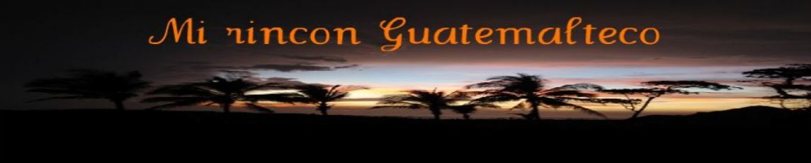 Mi Rincon Guatemalteco