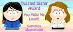 My Twisted Sister Award