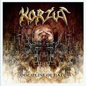 Korzus (Bra) - Discipline of Hate 2010