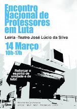 Encontro Nacional de Professores em Luta: Leiria, 14/Março