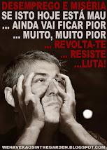 REVOLTA-TE/RESISTE/LUTA
