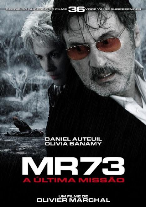 (132) MR73 A última missão