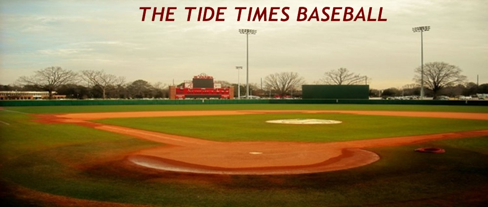 THE TIDE TIMES BASEBALL- Covering Alabama Crimson Tide Baseball- SEWELL-THOMAS STADIUM_...
