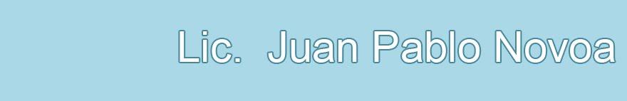 Lic. Juan Pablo Novoa