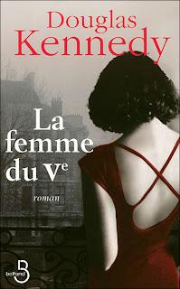 Couverture de l'édition française du roman de Douglas Kennedy : La Femme du Ve