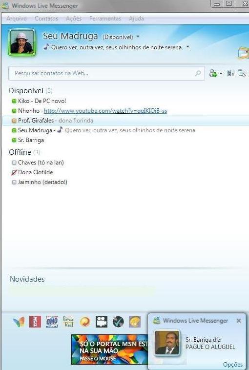 O MSN do Seu Madruga