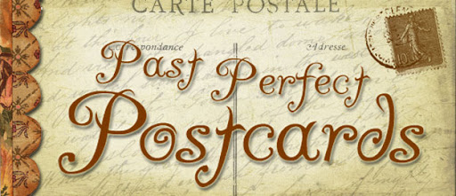 Past Perfect Postcards
