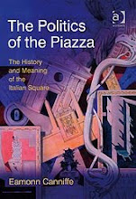 THE POLITICS OF THE PIAZZA