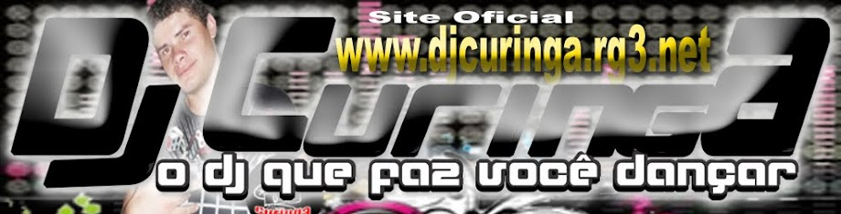 :: d(-_-)b DJ CURINGA O DJ QUE FAZ VOCÊ DANÇAR ::
