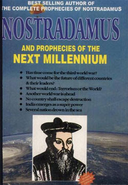 Nostradamus and Prophecies of the Next Millennium