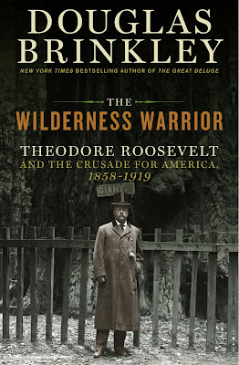 Theodore Roosevelt: The Wilderness Warrior