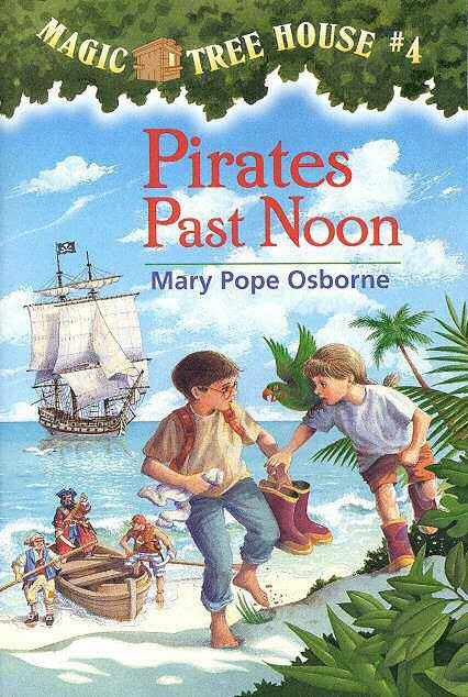 Pirates Past Noon (Magic Tree House, No. 4) by Osborne, Mary Pope