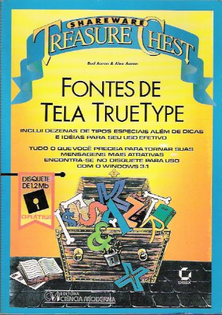 Shareware Treasure Chest: True Type Fonts Collection