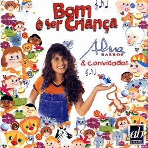 baixar cd Aline Barros   Bom é ser Criança Vol. 1 | músicas