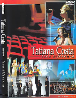 DVD FAÇA A DIFERENÇA - TATIANA COSTA