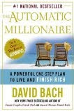 The Automatic Millionaire: A Powerful One-Step Plan to Live and Finish Rich (Kindle Edition)