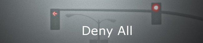 Deny All