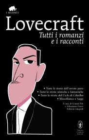 Lovecraft_Tutti_I_Romanzi_E_I_Racconti_Gianni_Pilo_Sebastiano_Fusco_Newton_Compton