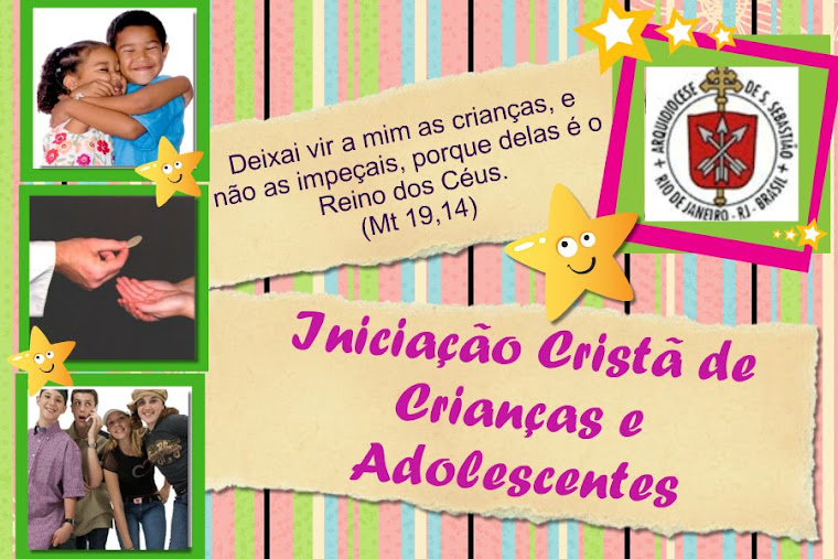 Iniciao Crist de Crianas e Adolescentes
