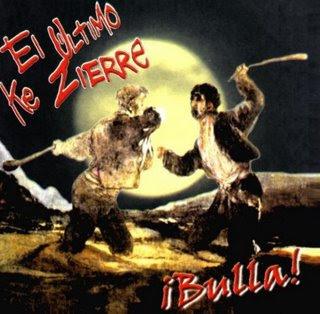 http://2.bp.blogspot.com/_sdcqC7tezxM/R-vsbn-SrPI/AAAAAAAAAx8/-7IgtvYaSBw/s400/El+Ultimo+Ke+Zierre+-+Bulla.jpg