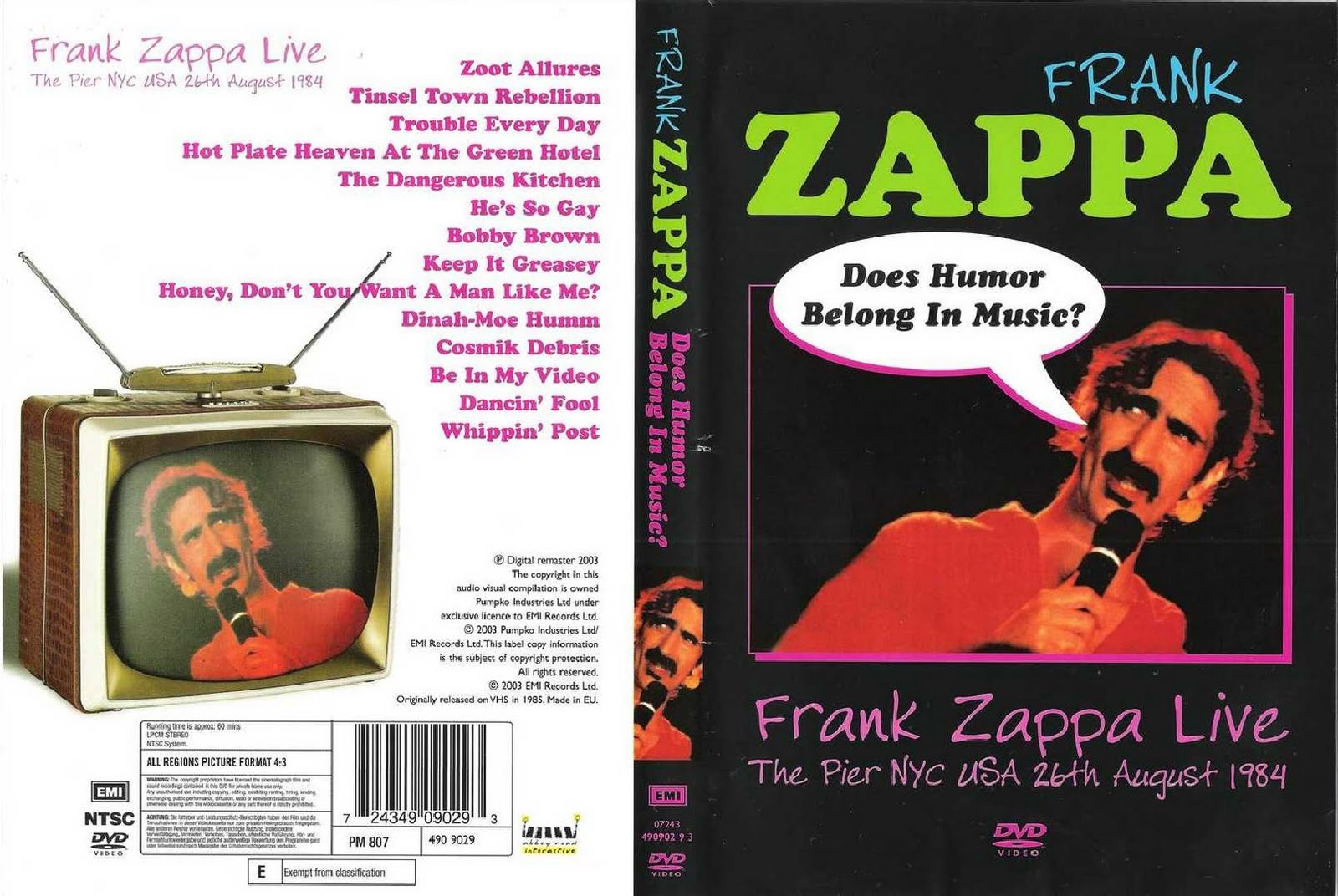 http://2.bp.blogspot.com/_se0zHB8H7oU/S_MeCNR4YbI/AAAAAAAACg4/Z9aB36wQCJg/s1600/Frank+Zappa+-+Does+Humor+Belong+In+Music+-+Live+in+New+York+26.08.1984+-+Cover.jpg