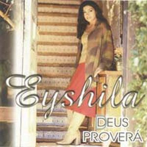 Eyshila – Deus Proverá