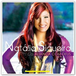 Nathalia Siqueira - Aliança com Deus (2010)