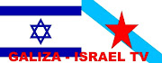Ver GALIZA-ISRAEL TV