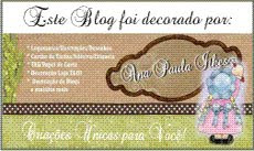 Este Blog foi decorado por: