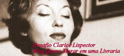Participem do Desafio Clarice Lispector