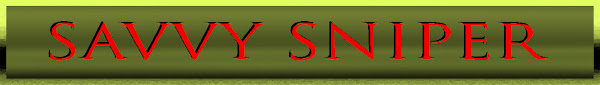 Savvy Sniper
