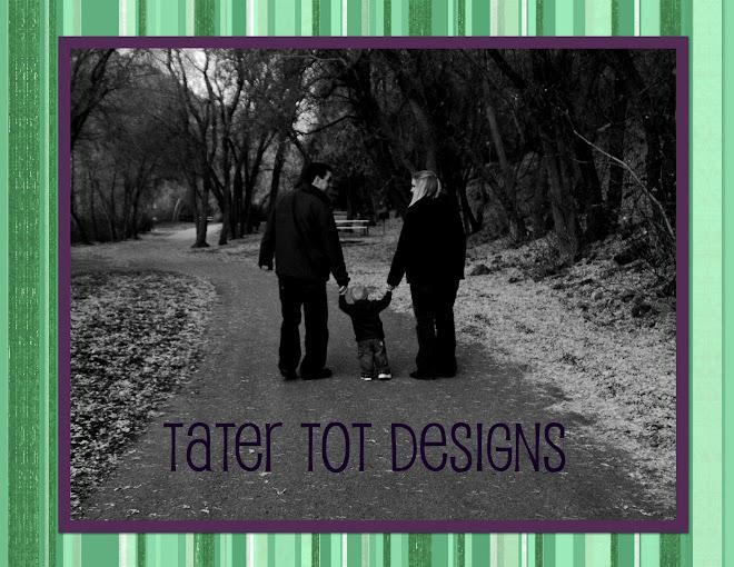 Tater Tot Designs