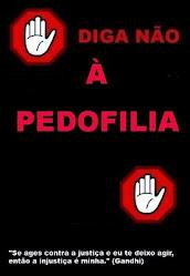 DIGA NÃO À PEDOFILIA!
