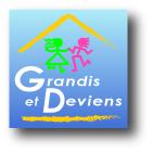 Vers le site de l'Association Grandis et Deviens, G et D