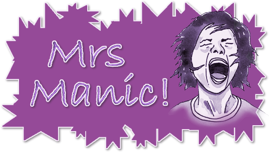 Mrs Manic