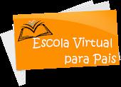 Escola Virtual para Pais