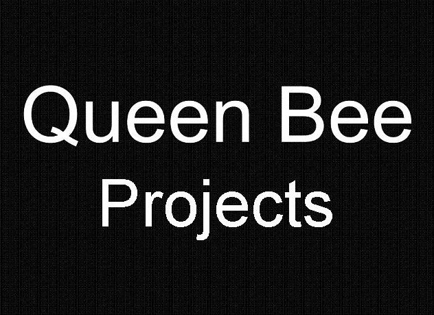 Queen Bee Projects