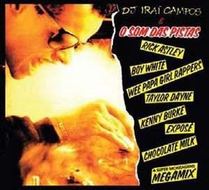 DJ Irai Campos – O Som Das Pistas (2008)